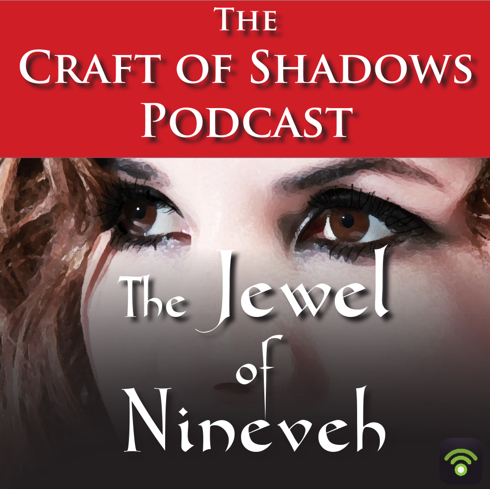 The Craft of Shadows Podcast: An exciting weekly serialised audiobook podcast of the fantasy adventure book